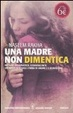 Cover of Una madre non dimentica