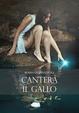 Cover of Canterà il gallo