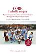Cover of CORE La bella utopia