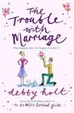 Cover of The Trouble with Marriage