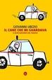 Cover of Il cane che mi guardava e altri racconti del taxista