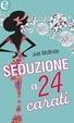 Cover of Seduzione a 24 carati