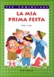 Cover of La mia prima festa