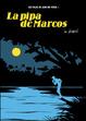 Cover of LA PIPA DE MARCOS LOS VIAJES DE JUAN SIN TIERRA. I|