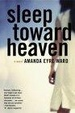 Cover of Sleep Toward Heaven