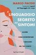 Cover of Il linguaggio segreto dei sintomi