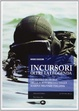 Cover of Incursori oltre la leggenda