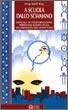 Cover of A scuola dallo sciamano