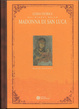 Cover of Guida storica pei divoti della Madonna di San Luca
