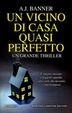 Cover of Un vicino di casa quasi perfetto