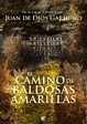 Cover of El camino de baldosas amarillas