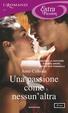 Cover of Una passione come nessun'altra