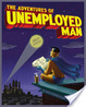 Cover of The Adventures of Unemployed Man
