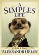 Cover of A Simples Life