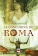 Cover of La concubina de Roma