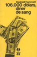 Cover of 106.000 dòlars, diner de sang