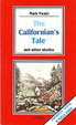Cover of The Californian's Tale and other stories