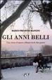 Cover of Gli anni belli. La storia di un amore a Roma tra le due guerre