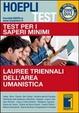 Cover of Hoepli test. 2001 quiz svolti e commentati. Saperi minimi per l'area umanistica