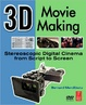 Cover of 3D Movie Making