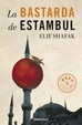 Cover of La bastarda de Estambul