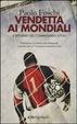 Cover of Vendetta ai mondiali