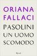 Cover of Pasolini un uomo scomodo