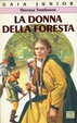 Cover of La donna della foresta