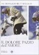 Cover of Il dolore pazzo dell'amore