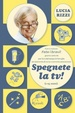 Cover of Spegnete la tv!
