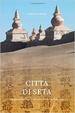Cover of Città di seta