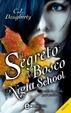 Cover of Il segreto del bosco. Night School