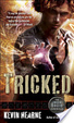 Cover of Tricked (The Iron Druid Chronicles, Book Four)
