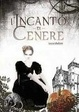Cover of L'incanto di cenere