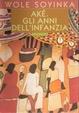 Cover of Aké gli anni dell'infanzia
