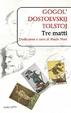 Cover of Gogol', Dostoevskij e Tolstoj