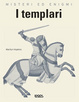 Cover of Misteri ed enigmi. I templari