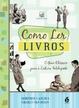 Cover of Como Ler Livros
