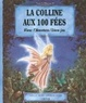 Cover of La colline aux 100 fées