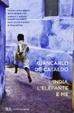 Cover of L'India, l'elefante e me