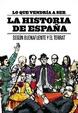 Cover of Lo que vendría a ser la historia de España
