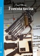 Cover of Foresta tacita