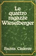 Cover of Le quattro ragazze Wieselberger