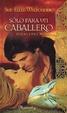 Cover of Sólo para un caballero