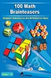 Cover of 100 Math Brainteasers