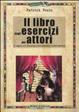 Cover of Il libro degli esercizi per attori