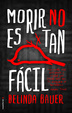 Cover of Morir no es tan fácil