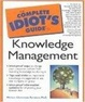 Cover of The Complete Idiot's Guide to Knowledge Management