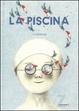 Cover of La piscina