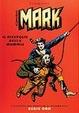 Cover of Il Comandante Mark. Il risveglio della mummia